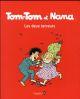 TOM-TOM ET NANA - DEUX TERREURS TTNNT08 NE