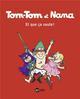 TOM-TOM ET NANA, TOME 12 - ET QUE CA SAUTE !