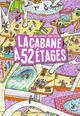 LA CABANE A 13 ETAGES, TOME 04 - LA CABANE A 52 ETAGES