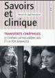 SAVOIRS ET CLINIQUE 17 - TRANSFERTS CINEPHILES