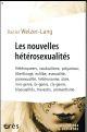 LES NOUVELLES HETEROSEXUALITES WELTZER-LANG DANIEL ERES