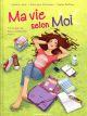MA VIE SELON MOI - TOME 02 GRISSEAUX VERONIQUE VENTS D'OUEST