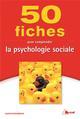 50 fiches pour comprendre la psychologie sociale Rosenbaum Alexis Bréal