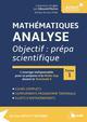 MATHEMATIQUES ANALYSE OBJECTIF PREPA SCIENTIFIQUE TOME 1