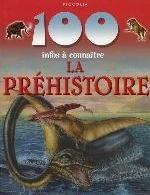 100 INFOS A CONNAITRE  LA PREHISTOIRE PICCOLIA PICCOLIA