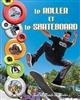 Le roller et le skateboard Doussot Michel Piccolia