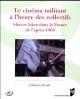 LE CINEMA MILITANT A L'HEURE DES COLLECTIFS  -  SLON ET ISKRA DANS LA FRANCE DE L'APRES 1968