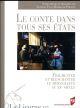 LE CONTE DANS TOUS SES ETATS FIX/PERNOUD PU RENNES
