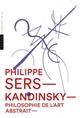 KANDINSKY, PHILOSOPHIE DE L'ART ABSTRAIT
