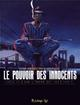 LE POUVOIR DES INNOCENTS CYCLE 2 T2 Hirn Laurent Futuropolis