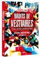 BRUITS DE VESTIAIRES Lions Bernard Hugo Sport