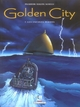 GOLDEN CITY T07 LES ENFANTS PERDUS