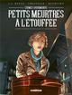 CRIMES GOURMANDS PETITS MEURTRES A L'ETOUFFEE Chetville Denis Delcourt