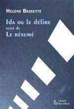 IDA OU LE DELIRE, SUIVI DE LE RESUME