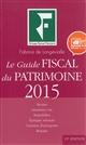 LE GUIDE FISCAL DU PATRIMOINE 2015  BOURSE  ASSURANCE VIE  IMMOBILIER  EPARGNE S