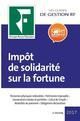IMPOT DE SOLIDARITE SUR LA FORTUNE (EDITION 2017)