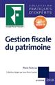 GESTION FISCALE DU PATRIMOINE 2018 - A JOUR PFU ET IFI