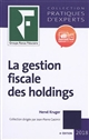 GESTION FISCALE DES HOLDINGS 2018