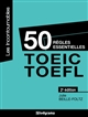 50 règles essentielles TOEIC-TOEFL Beille-Foltz Julie Studyrama