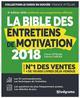 LA BIBLE DES ENTRETIENS DE MOTIVATION 2018 4E ED