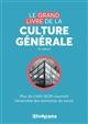 LE GRAND LIVRE DE LA CULTURE GENERALE