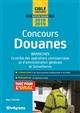 CONCOURS DOUANES AGENT DE CONSTATATION CONTROLEUR INSPECTEUR DES DOUANES