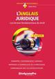 L'ANGLAIS JURIDIQUE  -  LES TERMES FONDAMENTAUX DU DROIT (4E EDITION)