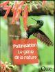 POLLINISATION - LE GENIE DE LA NATURE ALBOUY VINCENT QUAE
