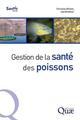 GESTION DE LA SANTE DES POISSONS