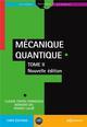 MECANIQUE QUANTIQUE - TOME 2 - NOUVELLE EDITION