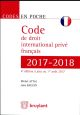 CODE DE DROIT INTERNATIONAL PRIVE FRANCAIS 2017-2018