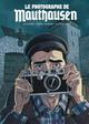 LE PHOTOGRAPHE DE MAUTHAUSEN LE PHOTOGRAPHE DE MAUTHAUSEN RUBIO/COLOMBO LOMBARD
