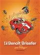 BENOIT BRISEFER - INTEGRALE BENOIT BRISEFER - TOME 4 - INTEGRALE BENOIT BRISEFER 4 XXX LOMBARD