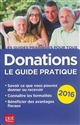 DONATIONS LE GUIDE PRATIQUE 2016