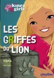 KINRA GIRLS - LES GRIFFES DU LION - TOME 3
