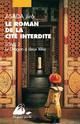 ROMAN DE LA CITE INTERDITE II - LE DRAGON A 2 TETES