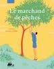 LE MARCHAND DE PECHES