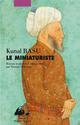 MINIATURISTE (LE)