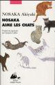 Nosaka aime les chats