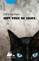 SEPT YEUX DE CHATS
