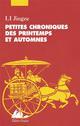 PETITES CHRONIQUES DES PRINTEMPS ET AUTOMNES