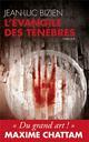 L-EVANGILE DES TENEBRES (POCHE