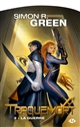 TRAQUEMORT, T3 : LA GUERRE Green Simon R. Milady