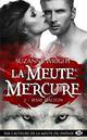LA MEUTE MERCURE, T2 : JESSE DALTON Wright Suzanne Milady