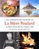 LES CARNETS DE CUISINE DE LA MERE POULARD VANNIER/TRAMIER LE CHENE