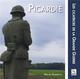PICARDIE - LES CICATRICES DE LA GRANDE GUERRE Chambon Pascal A. Sutton