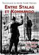 STALAG ET KOMMANDO (ENTRE) - TEMOIGNAGE DU PEINTRE ANDRE Vergnes André A. Sutton