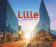 LILLE - DE BRIQUES ET DE LUMIERE Lemaire-Duthoit Christine A. Sutton
