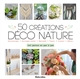 50 CREATIONS DECO-NATURE CROLLE-TERZAGHI D. RUSTICA