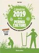 CALENDRIER 2019 DE LA PERMACULTURE ELGER ROBERT RUSTICA